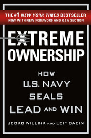 Extreme Ownership (How U.S. Navy SEALs Lead and Win (New Edition)) by Jocko Willink, Leif Babin, 9781250183866