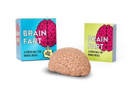 Brain Fart (A Stress Ball for Mental Recall) (Miniature Edition) by Sarah Royal, 9780762463787