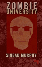 Zombie University (Thinking Under Control) by Sinead Murphy, 9781910924518