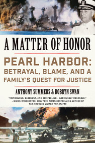 A Matter of Honor (Pearl Harbor: Betrayal, Blame, and a Family's Quest for Justice) - 9780062405524 by Anthony Summers, Robbyn Swan, 9780062405524