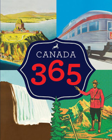 Canada 365 - 9781443418362 by Historica Dominion Institute, 9781443418362
