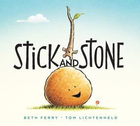 Stick and Stone (board book) by Beth Ferry, Tom Lichtenheld, 9781328714329