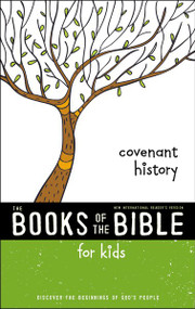 NIrV, The Books of the Bible for Kids: Covenant History, Softcover (Discover the Beginnings of God's People) by  Zondervan, 9780310761303