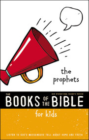 NIrV, The Books of the Bible for Kids: The Prophets, Softcover (Listen to God's Messengers Tell about Hope and Truth) by  Zondervan, 9780310761358