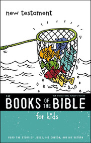 NIrV, The Books of the Bible for Kids: New Testament, Softcover (Read the Story of Jesus, His Church, and His Return) by  Zondervan, 9780310761310