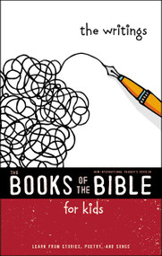 NIrV, The Books of the Bible for Kids: The Writings, Softcover (Learn from Stories, Poetry, and Songs) by  Zondervan, 9780310761334
