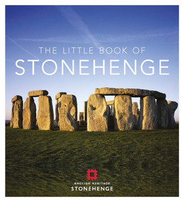 The Little Book of Stonehenge (Miniature Edition) by Meredith MacArdle, 9781782438267
