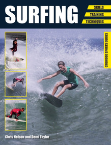 Surfing (Skills - Training - Techniques) by Chris Nelson, Demi Taylor, 9781785002281