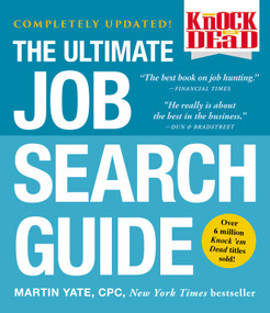 Knock 'em Dead (The Ultimate Job Search Guide) by Martin Yate, 9781507205358