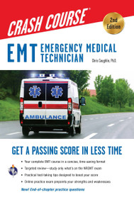 EMT Crash Course with Online Practice Test, 2nd Edition (Get a Passing Score in Less Time) by Christopher Coughlin, 9780738612355