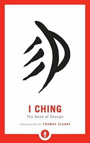 I Ching (The Book of Change) by Thomas Cleary, 9781611805000