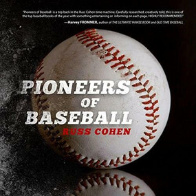 Pioneers of Baseball by Russ Cohen, 9781628654462