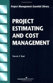 Project Estimating and Cost Management by Parvis F. Rad, 9781567261448
