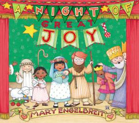 A Night of Great Joy by Mary Engelbreit, 9780310743545