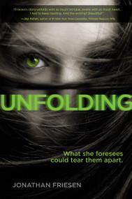 Unfolding - 9780310748861 by Jonathan Friesen, 9780310748861