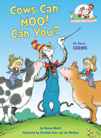 Cows Can Moo! Can You? (All About Farms) by Bonnie Worth, 9780399555244