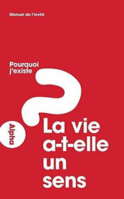 Alpha Course Manual, French Edition by  Alpha, 9781907950001