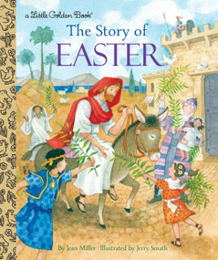The Story of Easter - 9780399555145 by Jean Miller, Jerry Smath, 9780399555145