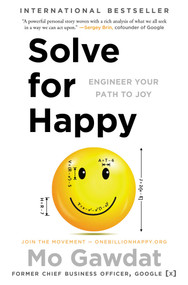 Solve for Happy (Engineer Your Path to Joy) by Mo Gawdat, 9781501157585