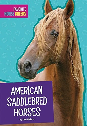 American Saddlebred Horses by Carl Meister, 9781681523422