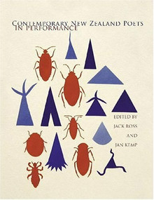 Contemporary New Zealand Poets in Performance by Jack Ross, Jan Kemp, 9781869403959