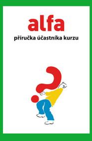 Alpha Course Guest Manual, Czech Edition by  Alpha, 9788086449869