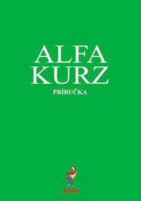 Alpha Course Guest Manual, Slovak Edition by  Alpha, 9788089428007