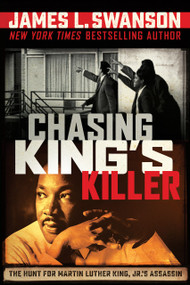 Chasing King's Killer by James L. Swanson, 9780545723336