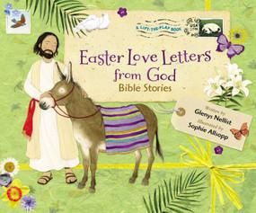 Easter Love Letters from God (Bible Stories) by Glenys Nellist, Sophie Allsopp, 9780310760658