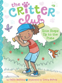 Ellie Steps Up to the Plate by Callie Barkley, Tracy Bishop, 9781534411784