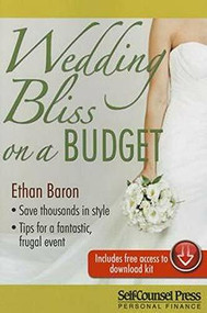 Wedding Bliss on a Budget by Ethan Baron, 9781770402225