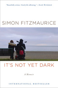 It's Not Yet Dark (A Memoir) - 9781328508270 by Simon Fitzmaurice, 9781328508270