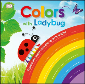 Colors with Ladybug by DK, 9781465468420