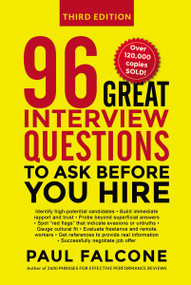 96 Great Interview Questions to Ask Before You Hire by Paul Falcone, 9780814439159