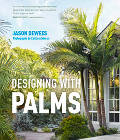 Designing with Palms by Jason Dewees, 9781604695434