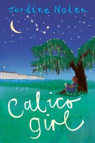 Calico Girl - 9781481459822 by Jerdine Nolen, 9781481459822