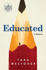 Educated (A Memoir) - 9780525589983 by Tara Westover, 9780525589983