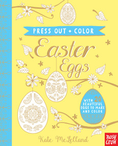 Press Out and Color: Easter Eggs by Nosy Crow, Kate McLelland, 9780763696924