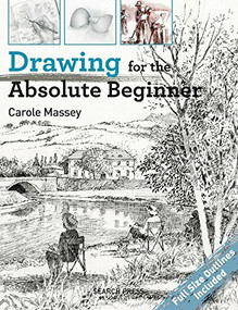 Drawing for the Absolute Beginner by Carole Massey, 9781782214557