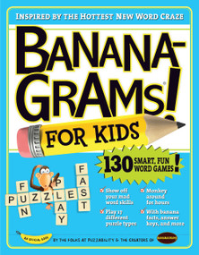 Bananagrams for Kids by Puzzability, Amy Goldstein, Robert Leighton, Mike Shenk, 9780761158448