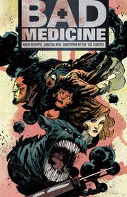 Bad Medicine - 9781620100813 by Nunzio DeFilippis, Christina Weir, Christopher Mitten, 9781620100813