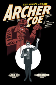 Archer Coe Vol. 1 (Archer Coe and the Thousand Natural Shocks) by Jamie S. Rich, Dan Christensen, 9781620101216