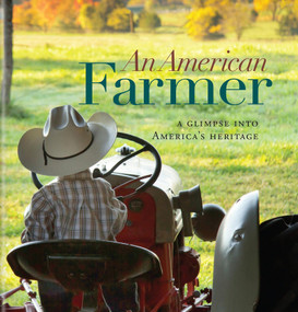An American Farmer (A Glimpse into America's Heritage) by Sue Ikerd, 9781944833299