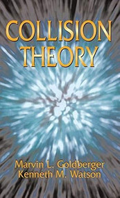 Collision Theory - 9780486792262 by Marvin L. Goldberger, Kenneth M. Watson, 9780486792262