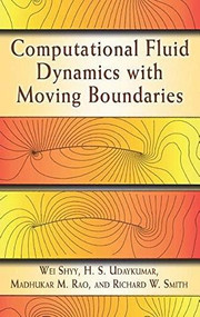 Computational Fluid Dynamics with Moving Boundaries - 9780486788517 by Wei Shyy, H. S. Udaykumar, Madhukar M. Rao, Richard W. Smith, 9780486788517