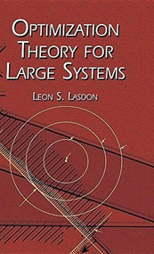 Optimization Theory for Large Systems - 9780486789231 by Leon S. Lasdon, 9780486789231