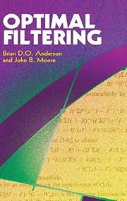 Optimal Filtering - 9780486788999 by Brian D. O. Anderson, John B. Moore, 9780486788999