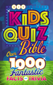 NIV Kids' Quiz Bible, Hardcover (Over 1,000 Fantastic Facts and Trivia) by Troy Schmidt, 9780310763222