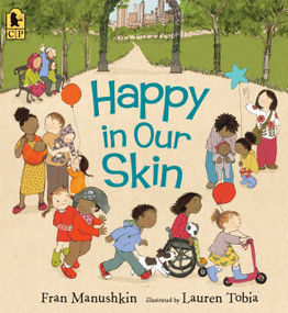 Happy in Our Skin - 9780763699727 by Fran Manushkin, Lauren Tobia, 9780763699727