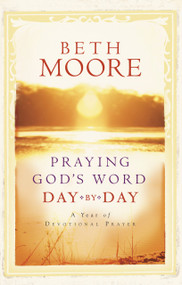 Praying God's Word Day by Day (Miniature Edition) by Beth Moore, 9780805444209